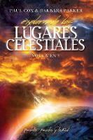 Explorando Los Lugares Celestiales - Volumen 3: Portales, Puertas y La Red (Paperback)