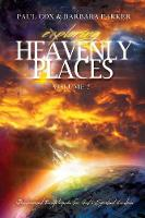 Exploring Heavenly Places - Volume 7 - Discernment Encyclopedia for God's Spiritual Creation (Paperback)