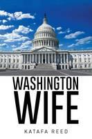 Washington Wife (Paperback)
