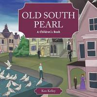 Old South Pearl: A Children's Book (Paperback)