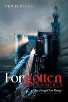 Forgotten Promises: The Forgotten Kings (Paperback)