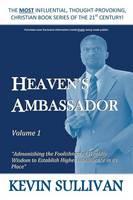 Heaven's Ambassador: Volume 1 (Paperback)