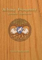 Aching Prosperity