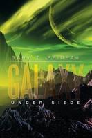 Galaxy: Under Siege (Paperback)