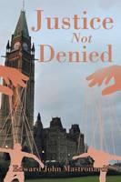 Justice Not Denied (Paperback)