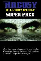 Argosy All-Story Weekly Super Pack (Paperback)