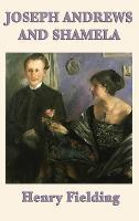Joseph Andrews and Shamela (Hardback)