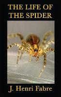 The Life of the Spider (Hardback)