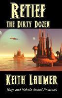 Retief: the Dirty Dozen (Hardback)