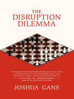 The Disruption Dilemma (CD-Audio)