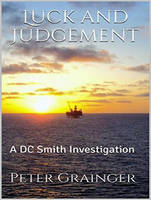 Luck and Judgement - DC Smith Investigation 3 (CD-Audio)