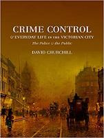 Crime Control and Everyday Life in the Victorian City: The Police and the Public (CD-Audio)