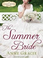 The Summer Bride - Chance Sisters Romance 4 (CD-Audio)
