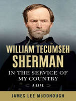 William Tecumseh Sherman: In the Service of My Country: A Life (CD-Audio)
