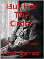 But For The Grace - DC Smith Investigation 2 (CD-Audio)