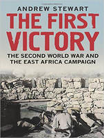 The First Victory: The Second World War and the East Africa Campaign (CD-Audio)