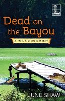 Dead On The Bayou (Paperback)
