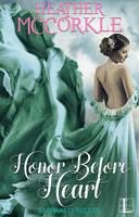 Honor Before Heart (Paperback)