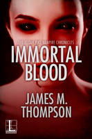 Immortal Blood (Paperback)