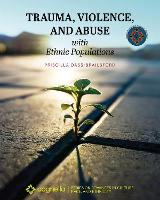 Trauma, Violence, and Abuse with Ethnic Populations (Paperback)
