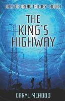 The King's Highway - Days of Dread Trilogy 1 (Paperback)