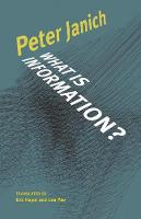 What Is Information? - Electronic Mediations (Paperback)