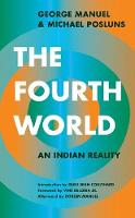 The Fourth World: An Indian Reality (Paperback)