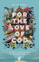 For the Love of Cod: A Father and Son's Search for Norwegian Happiness (Hardback)