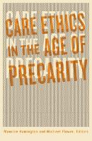 Care Ethics in the Age of Precarity (Paperback)