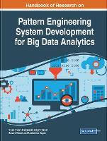 Handbook of Research on Pattern Engineering System Development for Big Data Analytics (Hardback)