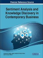 Sentiment Analysis and Knowledge Discovery in Contemporary Business (Hardback)