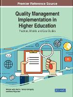 Quality Management Implementation in Higher Education: Practices, Models, and Case Studies (Hardback)
