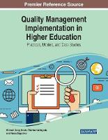 Quality Management Implementation in Higher Education: Practices, Models, and Case Studies (Paperback)