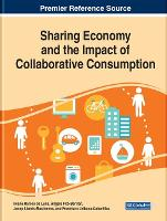 Sharing Economy and the Impact of Collaborative Consumption (Hardback)