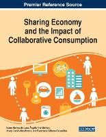 Sharing Economy and the Impact of Collaborative Consumption (Paperback)