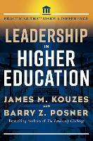Leadership in Higher Education: Practices That Matter (Hardback)