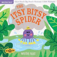 Indestructibles: Itsy Bitsy Spider (Paperback)