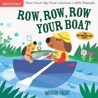 Indestructibles: Row, Row, Row Your Boat (Paperback)