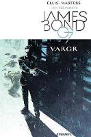 James Bond Volume 1: VARGR (Paperback)