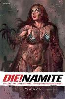 DIE!namite Vol. 1 (Paperback)