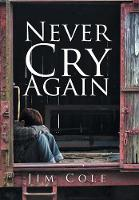 Never Cry Again (Hardback)