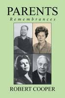 Parents: Remembrances (Paperback)