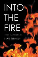 Into the Fire: Poems from Australia (Paperback)