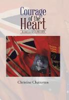 Courage of the Heart: An American Odyssey 1915 to 1923 (Hardback)