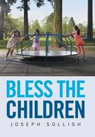 Bless the Children (Hardback)