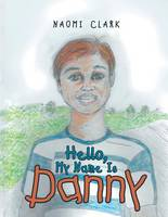 Hello, My Name Is Danny (Paperback)