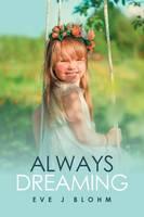 Always Dreaming (Paperback)