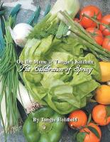 On the Menu @ Tangie's Kitchen: A Celebration of Spring (Paperback)