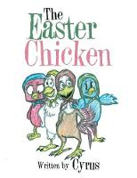 The Easter Chicken (Paperback)