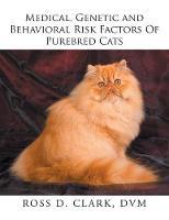 Medical, Genetic and Behavioral Risk Factors of Purebred Cats